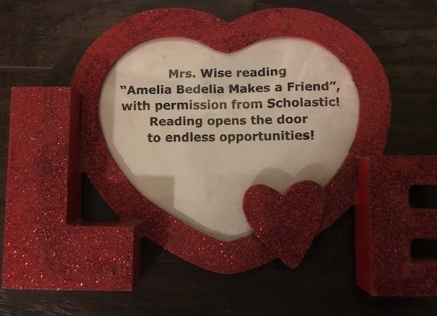 "Mrs. Wise reads ""Amelia Bedelia Makes a Friend"", with permission from Scholastic"