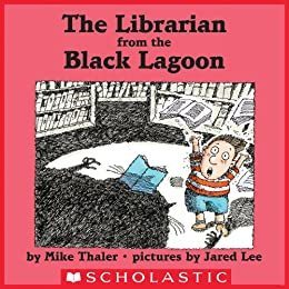 The Librarian from the Black Lagoon - Read Aloud