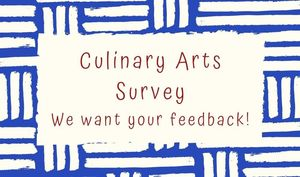 Culinary Arts Students Want Your Feedback
